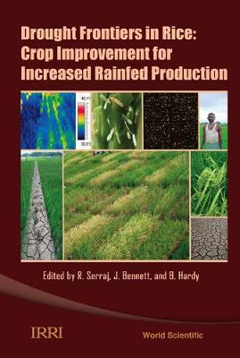 Drought Frontiers In Rice: Crop Improvement For Increased Rainfed Production (Hardback)