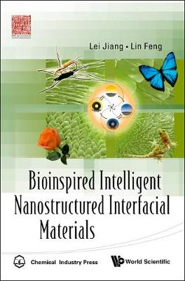Bioinspired Intelligent Nanostructured Interfacial Materials (Hardback)