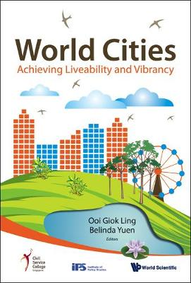 World Cities: Achieving Liveability And Vibrancy (Hardback)