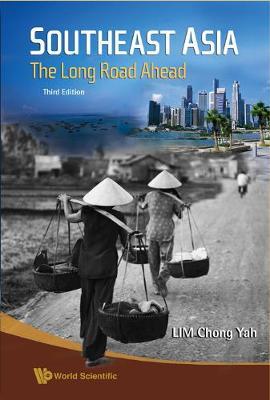 Southeast Asia: The Long Road Ahead (3rd Edition) (Hardback)