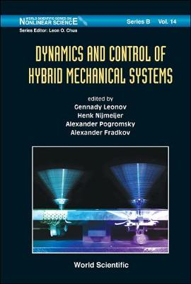 Dynamics And Control Of Hybrid Mechanical Systems - World Scientific Series On Nonlinear Science Series B 14 (Hardback)