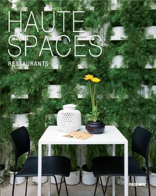 Haute Spaces: Restaurants (Hardback)