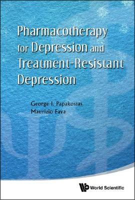 Pharmacotherapy For Depression And Treatment-resistant Depression (Hardback)