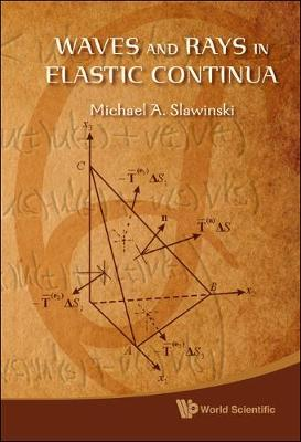 Waves And Rays In Elastic Continua (Hardback)