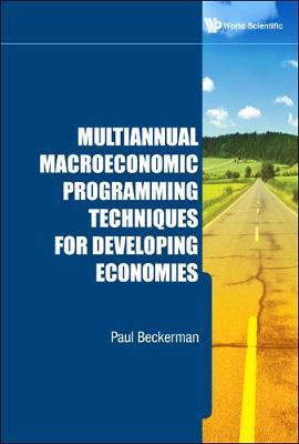 Multiannual Macroeconomic Programming Techniques For Developing Economies (Hardback)