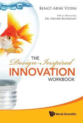 Design-inspired Innovation Workbook, The (Hardback)