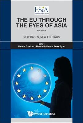Eu Through The Eyes Of Asia, The - Volume Ii: New Cases, New Findings (Hardback)