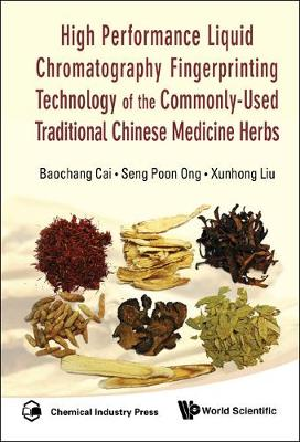 High Performance Liquid Chromatography Fingerprinting Technology Of The Commonly-used Traditional Chinese Medicine Herbs (Hardback)