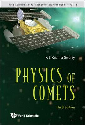 Physics Of Comets (3rd Edition) - World Scientific Series In Astronomy And Astrophysics 12 (Hardback)