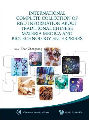 International Complete Collection Of R&d Information About Traditional Chinese Materia Medica And Biotechnology Enterprises (Hardback)