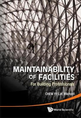 Maintainability Of Facilities: For Building Professionals (Hardback)