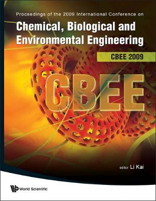 Chemical, Biological And Environmental Engineering - Proceedings Of The International Conference On Cbee 2009 (Hardback)