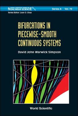 Bifurcations In Piecewise-smooth Continuous Systems - World Scientific Series on Nonlinear Science Series A 70 (Hardback)