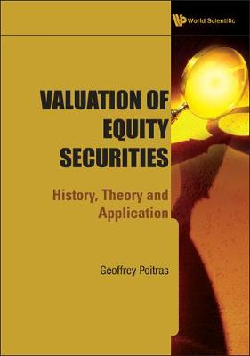 Valuation Of Equity Securities: History, Theory And Application (Hardback)