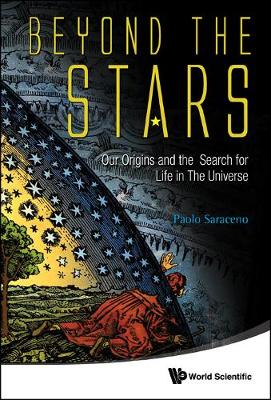 Beyond The Stars: Our Origins And The Search For Life In The Universe (Hardback)