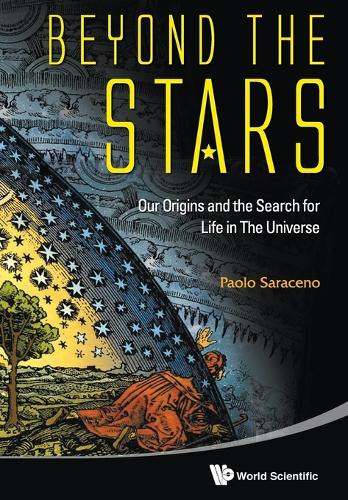 Beyond The Stars: Our Origins And The Search For Life In The Universe (Paperback)