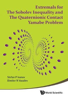 Extremals For The Sobolev Inequality And The Quaternionic Contact Yamabe Problem (Hardback)
