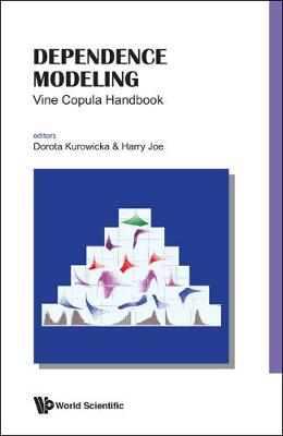 Dependence Modeling: Vine Copula Handbook (Hardback)
