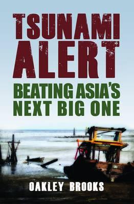 Tsunami Alert: Beating Asia's Next Big One (Paperback)