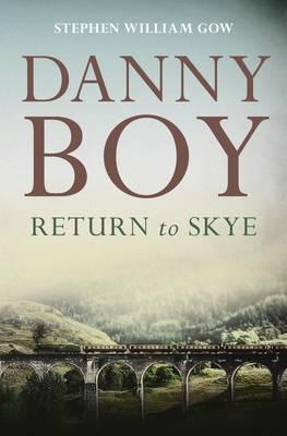 Danny Boy: Return to Skye (Paperback)