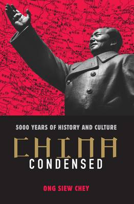 China Condensed: 5,000 Years of History & Culture (Paperback)