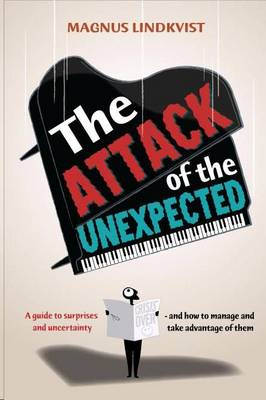 The Attack of the Unexpected (Paperback)