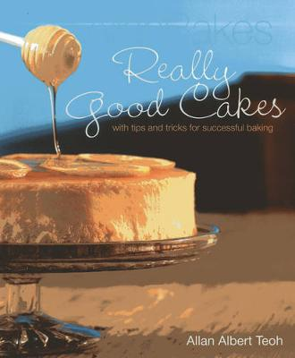 AllanBakes: Really Good Cakes: With Tips and Tricks for Success (Paperback)