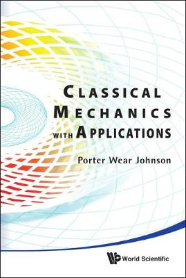 Classical Mechanics With Applications (Hardback)