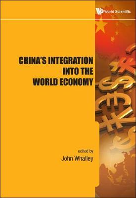 China's Integration Into The World Economy (Hardback)