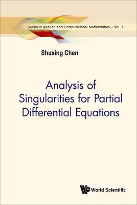 Analysis Of Singularities For Partial Differential Equations - Series In Applied And Computational Mathematics 1 (Hardback)