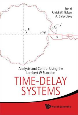 Time-delay Systems: Analysis And Control Using The Lambert W Function (Hardback)