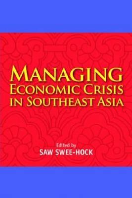 Managing Economic Crisis in Southeast Asia (Paperback)