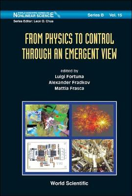 From Physics To Control Through An Emergent View - World Scientific Series On Nonlinear Science Series B 15 (Hardback)