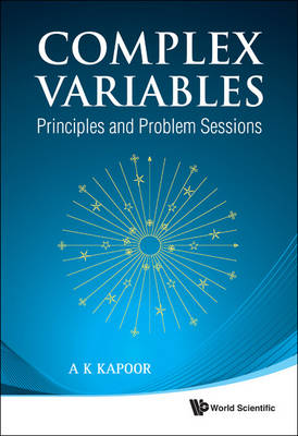 Complex Variables: Principles And Problem Sessions (Paperback)
