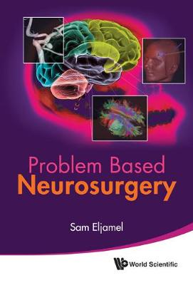 Problem Based Neurosurgery (Hardback)