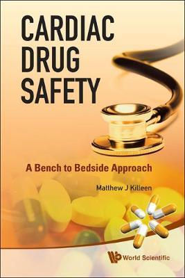 Cardiac Drug Safety: A Bench To Bedside Approach (Hardback)