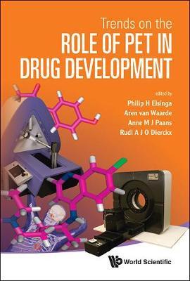 Trends On The Role Of Pet In Drug Development (Hardback)