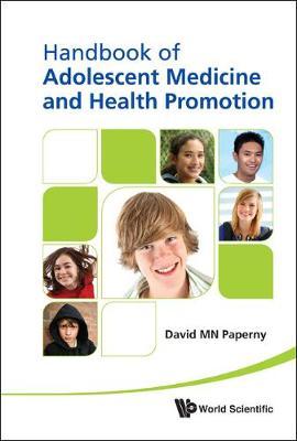 Handbook Of Adolescent Medicine And Health Promotion (Hardback)