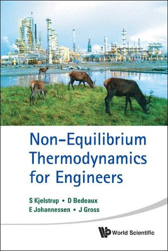 Non-equilibrium Thermodynamics For Engineers (Hardback)