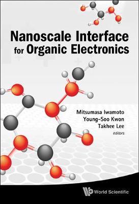 Nanoscale Interface For Organic Electronics (Hardback)