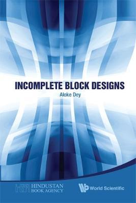 Incomplete Block Designs (Hardback)