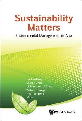Sustainability Matters: Environmental Management In Asia (Hardback)