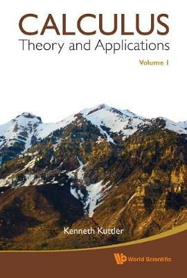 Calculus: Theory And Applications, Volume 1 (Hardback)