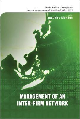 Management Of An Inter-firm Network - Japanese Management and International Studies 8 (Hardback)