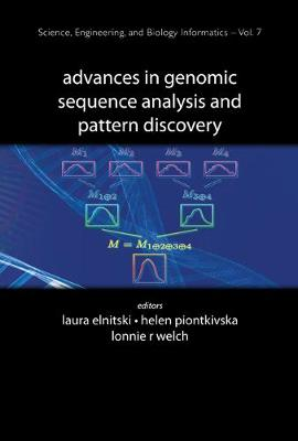 Advances In Genomic Sequence Analysis And Pattern Discovery - Science, Engineering, And Biology Informatics 7 (Hardback)