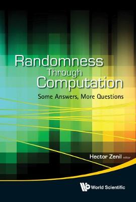 Randomness Through Computation: Some Answers, More Questions (Hardback)
