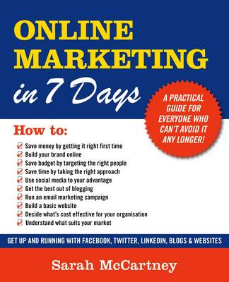 Online Marketing in 7 Days!: All You Need to Get Up and Running in a Week (Paperback)
