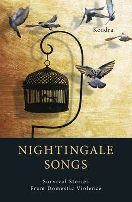 Nightingale Songs: Survival Stories from Domestic Violence (Paperback)