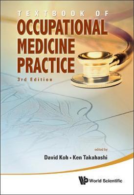 Textbook Of Occupational Medicine Practice (3rd Edition) (Hardback)