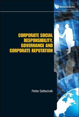 Corporate Social Responsibility, Governance And Corporate Reputation (Hardback)